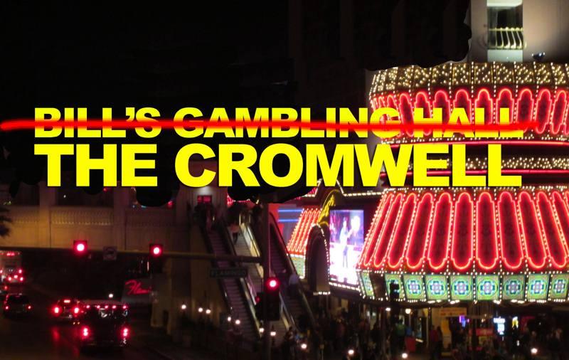 Las Vegas Hotel Cromwell - Bills Gambling Hall
