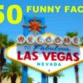 Las Vegas - 50 lustige Fakten