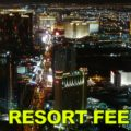Las Vegas Resort Fee Picture Banner