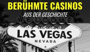 beruehmte-casinos-las-vegas-geschichte