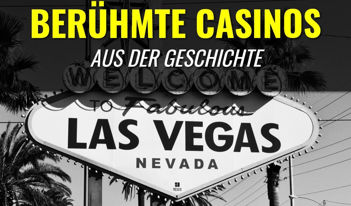 Berühmte Casinos aus der Geschichte von Las Vegas