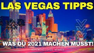 Beste Las Vegas Tipps 2021